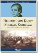 Michael Kohlhaas. 4 CDs: Heinrich von Kleist