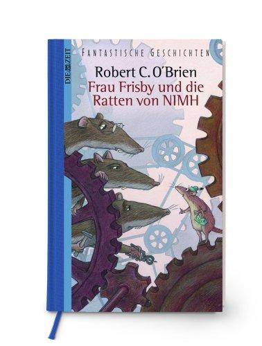 Frau Frisby und die Ratten von Nimh (393889945X) by Robert C. O'Brien