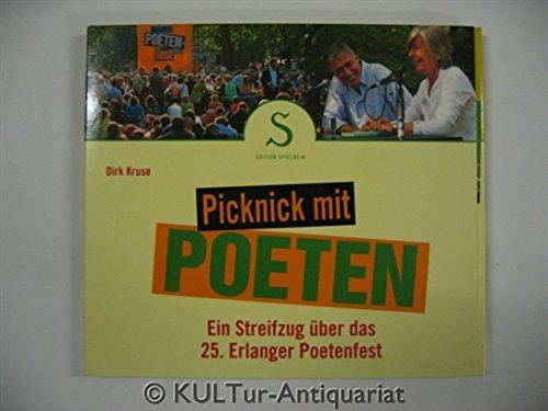 9783938903025: Picknick mit Poeten: Ein Streifzug �ber das 25. Erlanger Poetenfest