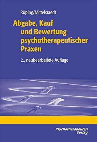 9783938909232: Abgabe, Kauf und Bewertung psychotherapeutischer Praxen