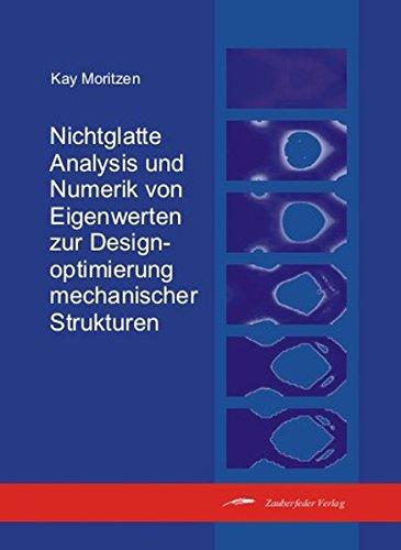 Nichtglatte Analysis und Numerik von Eigenwerten zur Designoptimierung mechanischer Strukturen: Kay...