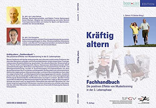 9783938939208: Kräftig altern. Fachbuch: Die positiven Effekte von Muskeltraining in der 3. Lebensphase