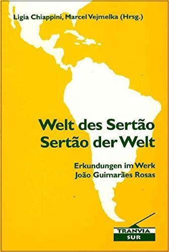 9783938944141: Tranvia sur, Band 17: Welt der Sertao - Sertao der Welt: Erkundungen im Werk Joao Guimaraes Rosas