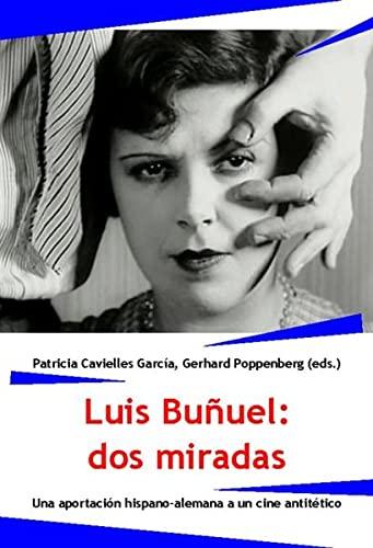 9783938944455: Luis buñuel: dos miradas
