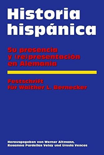 Historia hispánica: Su presencia y (re)presentación en