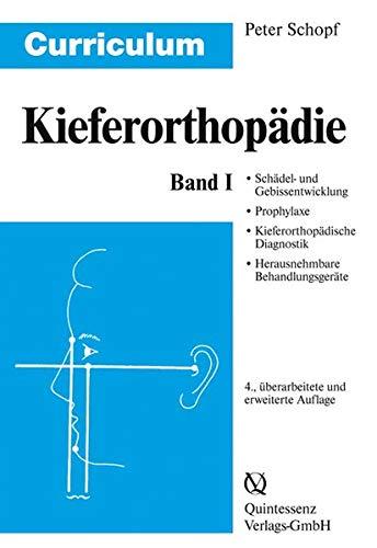 Curriculum Kieferorthopädie 1: Peter Schopf