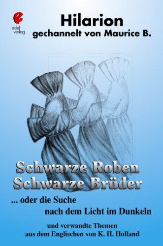 9783938957066: Schwarze Roben. Schwarze Brüder: ... oder die Suche nach dem Licht im Dunkeln und verwandte Themen