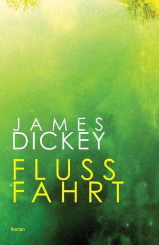 Flussfahrt (3938973137) by James Dickey