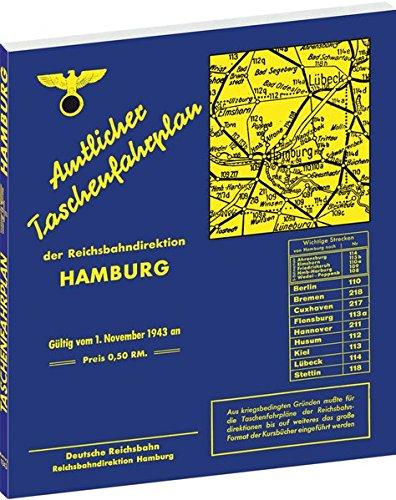 9783938997147: Amtlicher Taschenfahrplan der Reichsbahndirektion Hamburg: G�ltig vom 1. November 1943