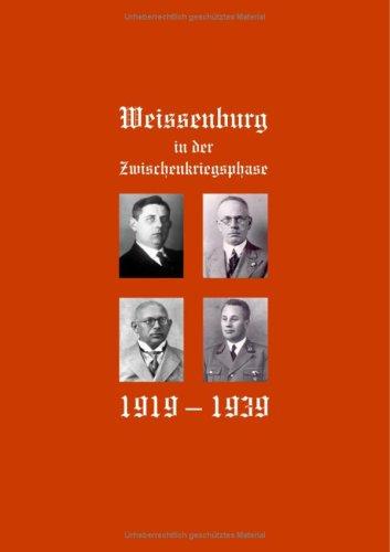 9783939011040: Weißenburg in der Zwischenkriegsphase