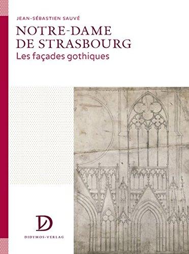 Notre-Dame de Strasbourg, französische Ausg.: Jean-S�bastien Sauv�