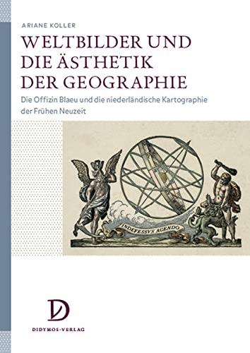 Weltbilder und die Ästhetik der Geographie: Ariane Koller