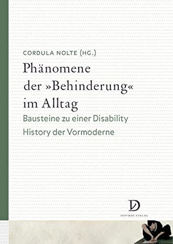 """Phänomene der """"Behinderung"""" im Alltag: Cordula Nolte"""