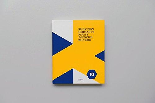 SELECTION - Germany s Finest Agencies 2017/2018 (Band 10) (Hardback)