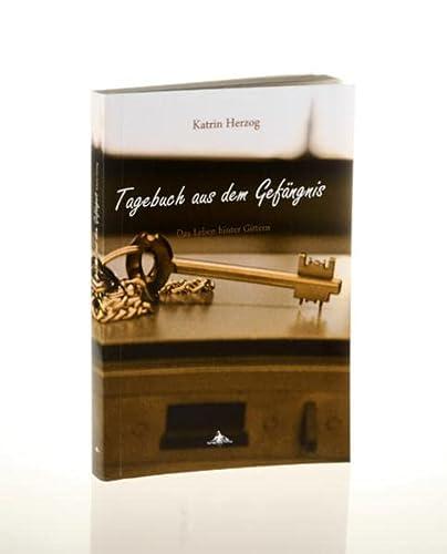 9783939043102: Tagebuch aus dem Gefängnis: Das Leben hinter Gittern