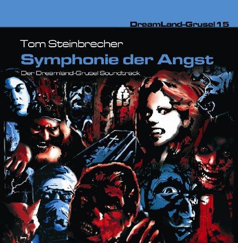 9783939066644: Dreamland Grusel 15 - Symphonie der Angst: Der Dreamland-Grusel Soundtrack
