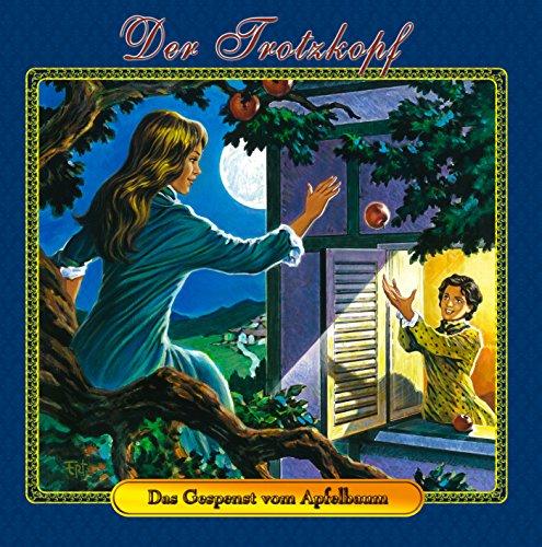 9783939066712: Der Trotzkopf 2 - Das Gespenst im Apfelbaum
