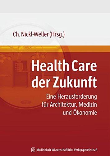 Health Care der Zukunft: C. Nickl-Weller