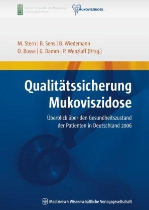 9783939069515: Qualit�tssicherung Mukoviszidose: �berblick �ber den Gesundheitszustand der Patienten in Deutschland 2006