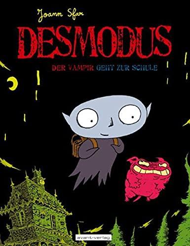 Desmodus 01. Desmodus der Vampir geht zur Schule (9783939080077) by [???]