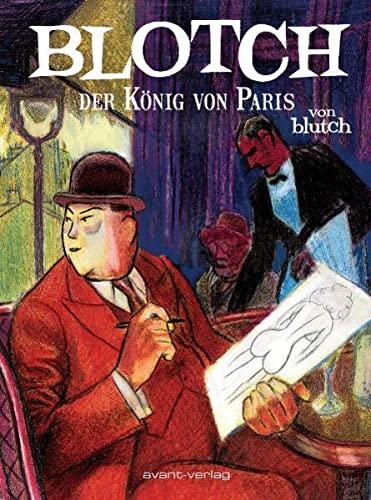 9783939080343: Blotch - Der König von Paris