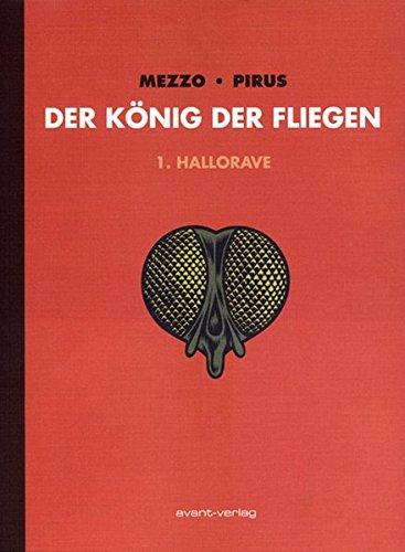 Der König der Fliegen 01: Hallorave - Mezzo