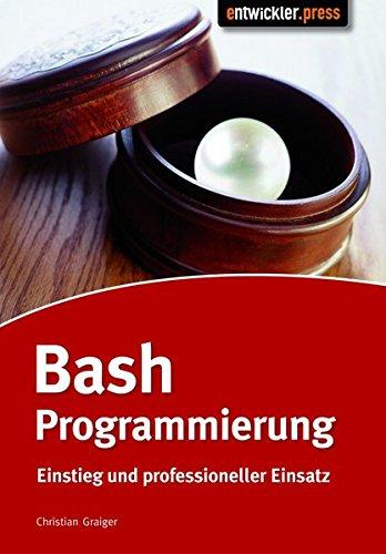 9783939084303: Bash-Programmierung