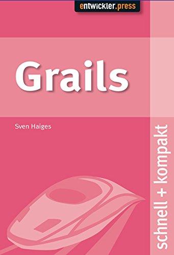 9783939084839: Grails: Webanwendungen mit Groovy und Grails. schnell + kompakt