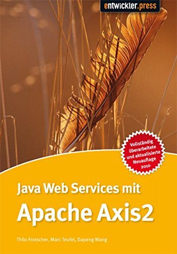 Java Web Services mit Apache Axis 2: Thilo Frotscher