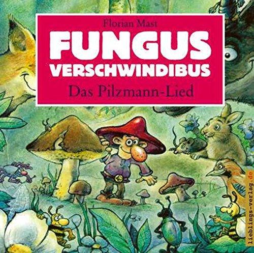 9783939105336: Fungus Verschwindibus.Das Pilzmann-Lied: Das Pilzmann-Lied