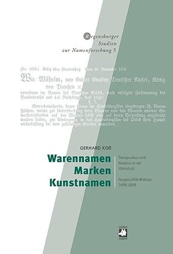 Warennamen - Marken - Kunstnamen: Gerhard Koss
