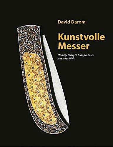 9783939128106: Kunstvolle Messer. Handgefertigte Klappmesser aus aller Welt.