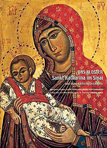 Das Kloster Sankt Katharina im Sinai: und: Corinna Rossi