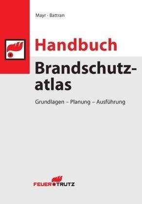 9783939138693: Handbuch Brandschutzatlas