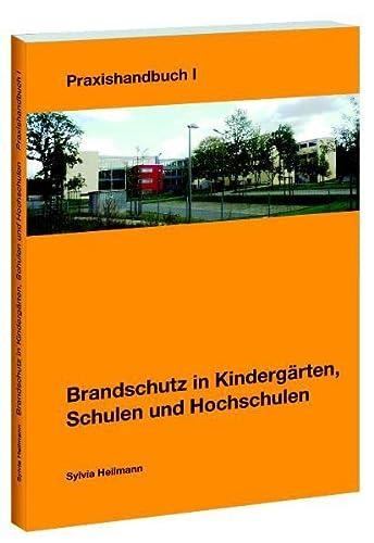 9783939138846: Brandschutz in Kindergärten, Schulen und Hochschulen: Praxishandbuch I