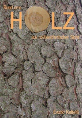 9783939153047: Rund ums Holz: Holz aus radiaesthetischer Sicht