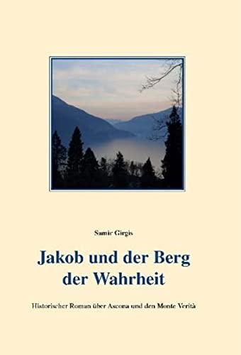 9783939154068: Jakob und der Berg der Wahrheit