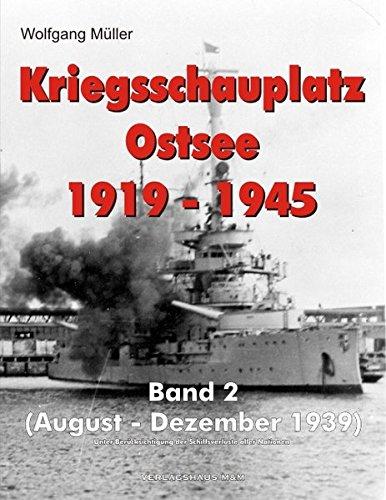 9783939155508: Kriegsschauplatz Ostsee 1919-1945: Band 2 / 1939