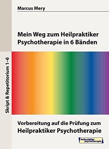 9783939156437: Pr�fungsvorbereitung - Heilpraktiker Psychotherapie - Mein Weg zum Heilpraktiker Psychotherapie in 6 B�nden (Livre en allemand)