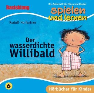 9783939158196: Der wasserdichte Willibald