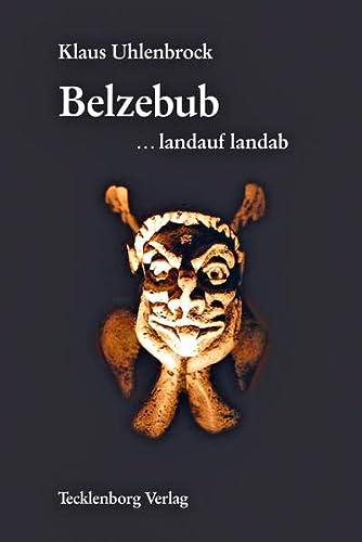 9783939172369: Belzebub ... landauf, landab