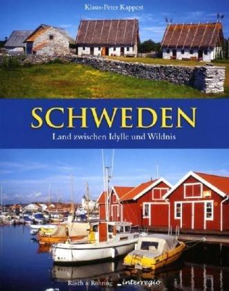 9783939172499: Schweden: Land zwischen Idylle und Wildnis