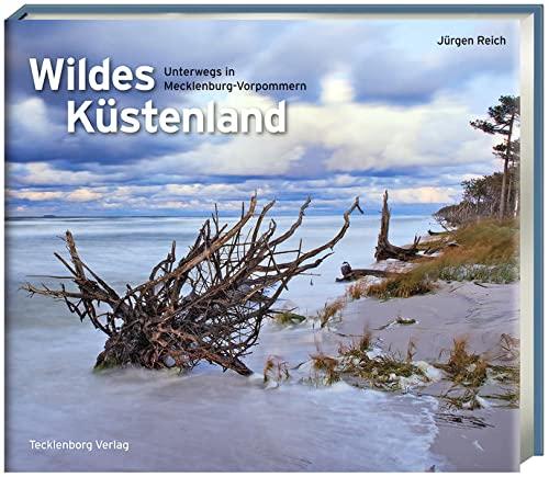 Wildes Küstenland - Jürgen Reich