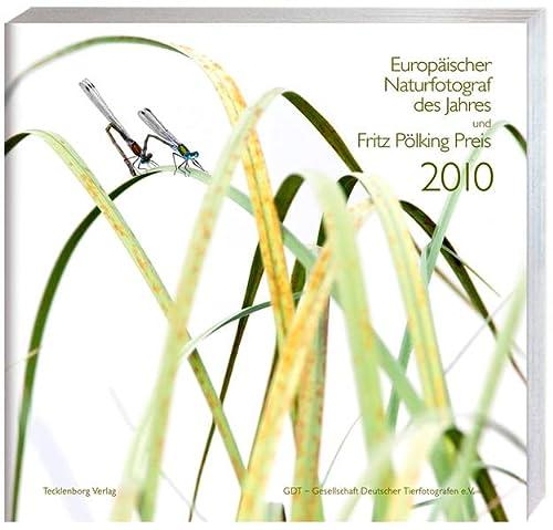 Europäischer Naturfotograf des Jahres und Fritz Pà lking Preis 2010 - red: Sandra Bartocha