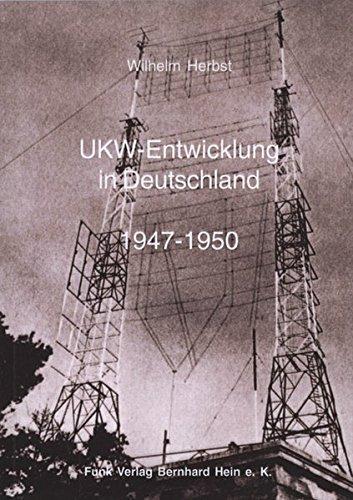 9783939197157: UKW-Entwicklung in Deutschland 1947 - 1950: Eine Dokumentation