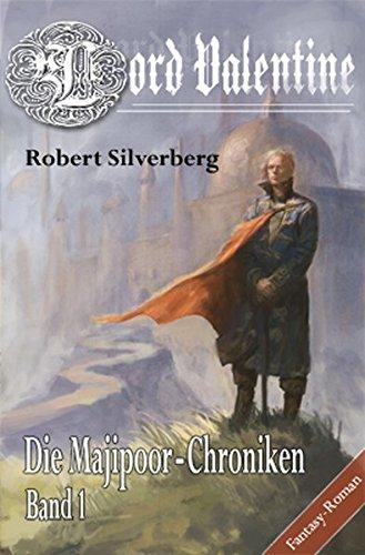9783939212287: Lord Valentine: Die Majipoor Chroniken Band 1
