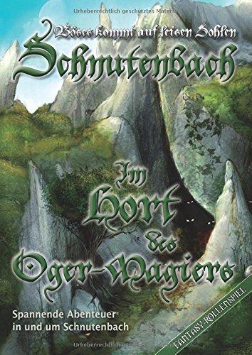9783939212904: Schnutenbach, Der Hort des Oger-Magiers