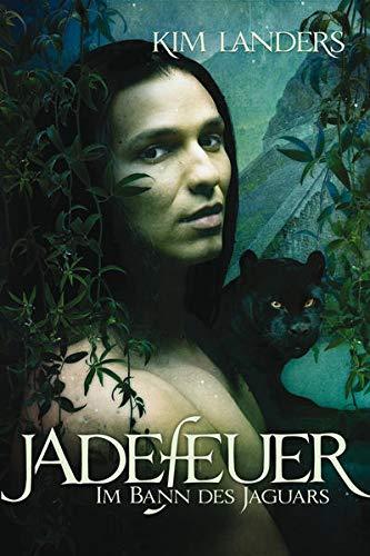 9783939239116: Im Bann des Jaguars (Jadefeuer, #1)