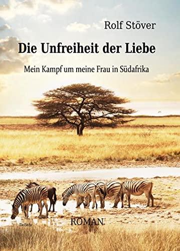 Weißer HaSS - Schatten über Südafrika - Tatsachenroman (German Edition)