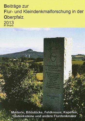 Beiträge zur Flur- und Kleindenkmalforschung in der